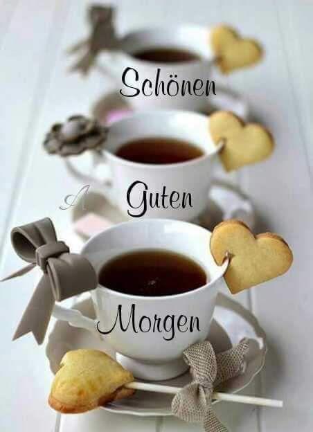 Guten Morgen Bilder Schatz Afternoon Tea Parties Coffee Tea