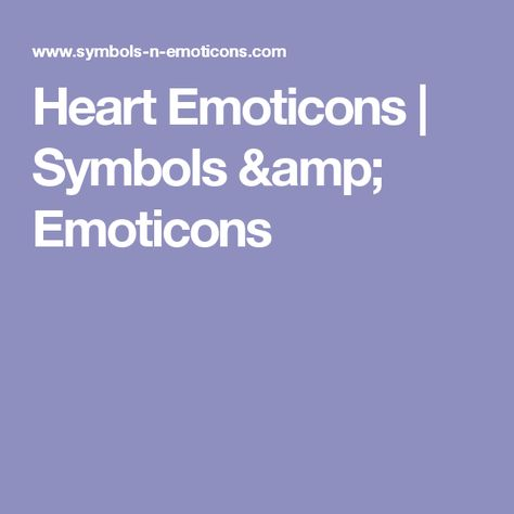 Heart Emoticons Symbols Emoticons Greg Pinterest Facebook