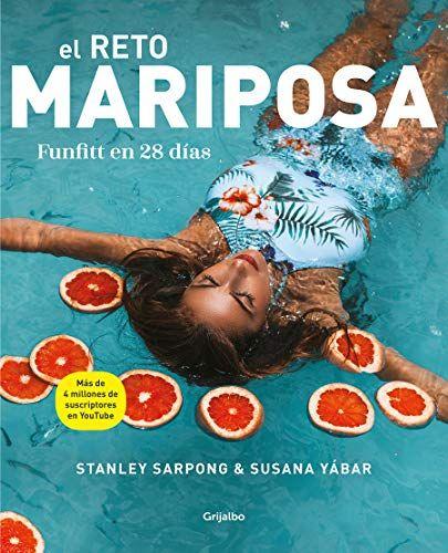 Download Pdf El Reto Mariposa Funfitt En 28 Das Vivir Mejor Spanish Edition Free Epub Mobi Ebooks Books Free Books Bookaholic