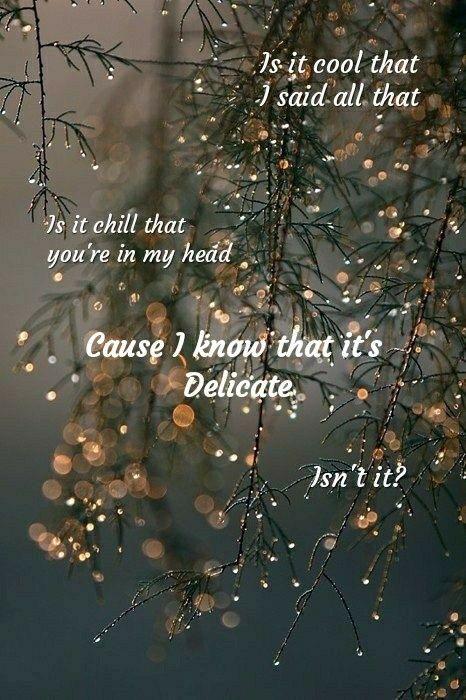 Delicate Lyrics Taylor Swift Taylor Swift Lyrics Taylor Lyrics Taylor Swift Quotes