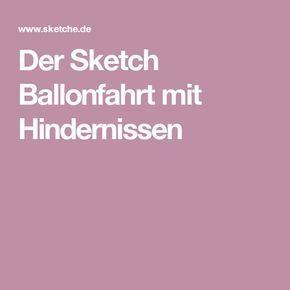 Der Sketch Ballonfahrt Mit Hindernissen Hochzeitsjubilaum Diamantene Hochzeit Goldene Hochzeit