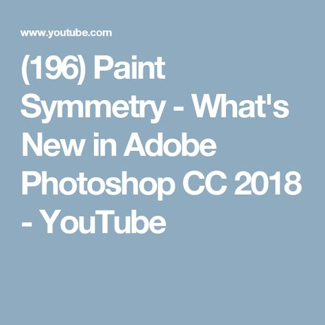 196 Paint Symmetry What S New In Adobe Photoshop Cc 2018