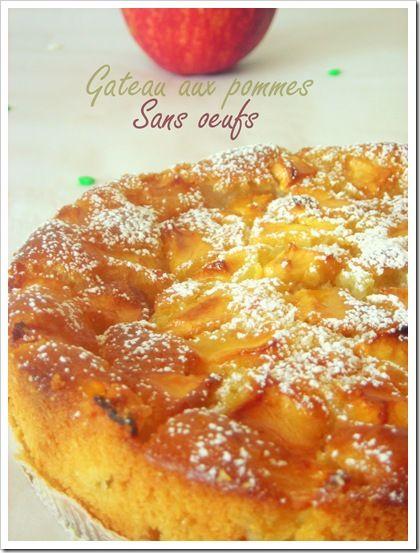 gateau aux pommes sans oeufs Remplacer beurre et lait pour version vegan
