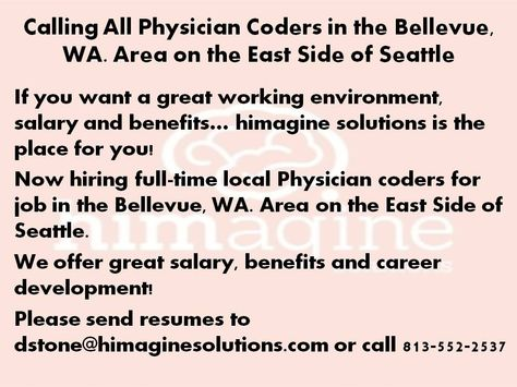 Local Physician Coder Job In In The Bellevue Wa Area On The East