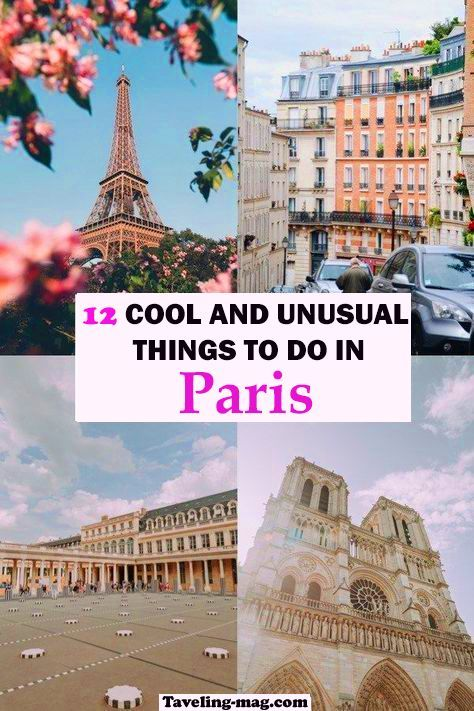 {exclusive}: 10 Cool and unusual things to do in paris