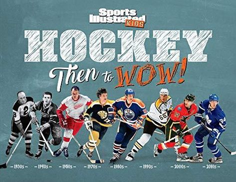 Hockey: Then to WOW! (Sports Illustrated Kids Then to WOW!) - Default