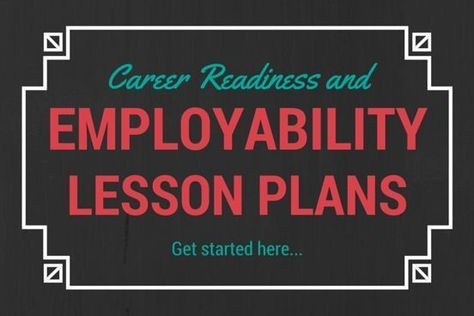 Employability Skills Lesson Plans for Middle and High School