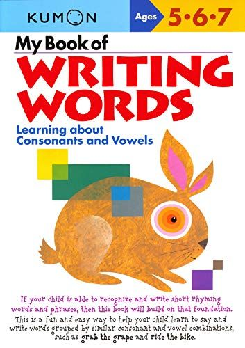 Download Pdf My Book Of Writing Words Learning About Consonants And Vowels Kumon Workbooks Free Epub Mobi Ebooks Writing Words Consonant Kumon