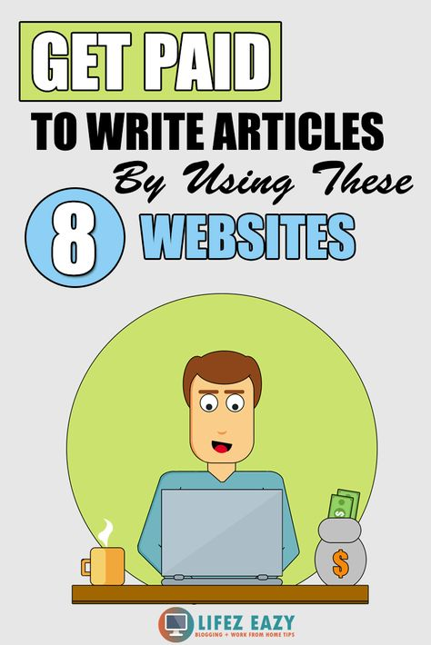 8 Online Writing Sites That Pay For Writing Articles