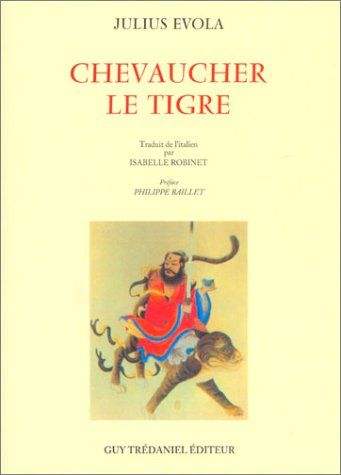 Telecharger Chevaucher Le Tigre Pdf Par Julius Evola Telecharger Votre Fichier Ebook Maintenant Livres A Lire Telechargement Livre Numerique