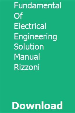 Fundamental Of Electrical Engineering Solution Manual