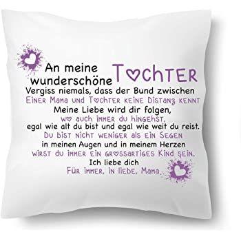 Süßes Dekokissen mit emotionalem Text, bzw. Spruch. Das perfekte Geschenk oder Geschenkidee für Mutter und Tochter zum Geburtstag, Valentinstag, Weihnachten Kissenhülle, Kissenbezug 40 x 40cm inklusive. Das Innenkissen ist waschbar und mit Reißverschluss. Jedes Kissen wird von uns in Handarbeit veredelt, bearbeitet und ist keine Massenware, es gilt Made in Germany. #Geburtstagsgeschenk #Geschenk #Geschenkidee #Tochter #Mama #Liebe #Kissen #Kissenbezug #Spruch #Kissenspruch #Kissenhülle #Sprüche