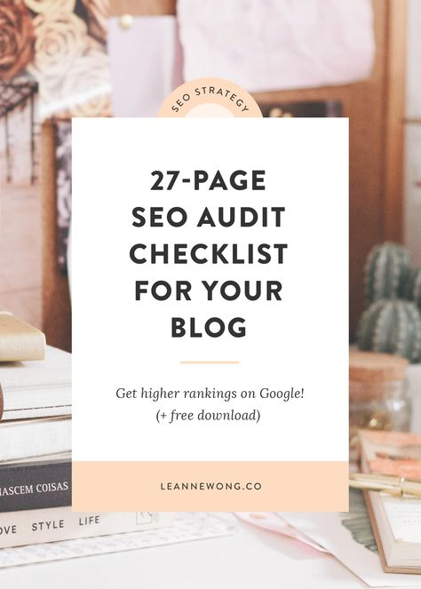 Free SEO Audit Checklist to Get Higher Rankings for Your Blog on Google