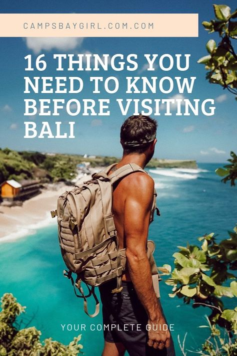 16 Things To Know Before Travelling To Bali For The First Time - Campsbay Girl