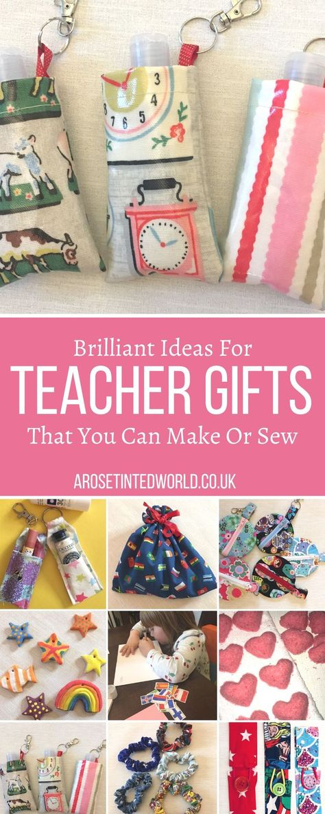 Ideas For Teacher Gifts That You Can Make Or Sew