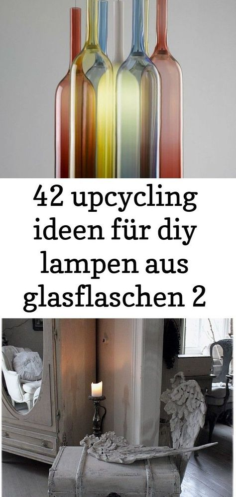 42 Upcycling Ideen Fur Diy Lampen Aus Glasflaschen 2 In 2020 Decor Interior