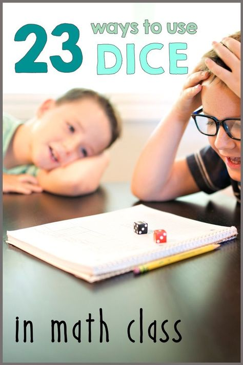 23 Ways to Use Dice in Math Class
