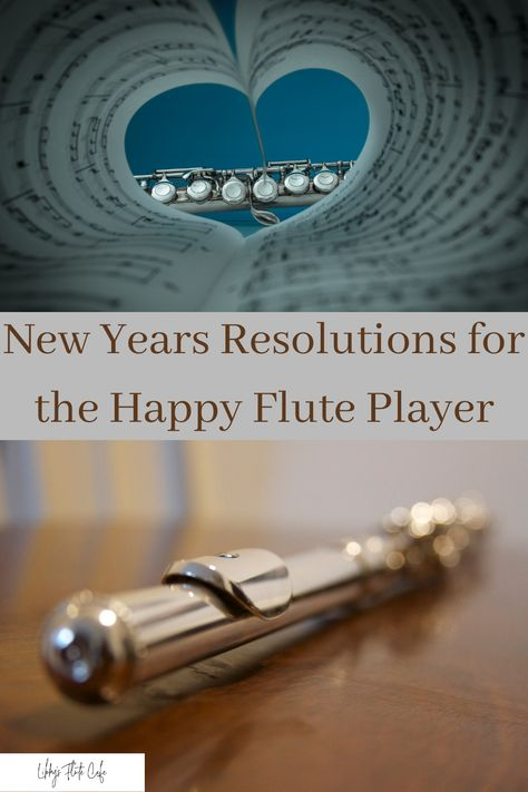 New Years Resolutions so often center around things other than our art form. Let's discuss ideas for resolutions focused in our flute playing for this year! #flute #Newyearsresolution #newyearsresolutions