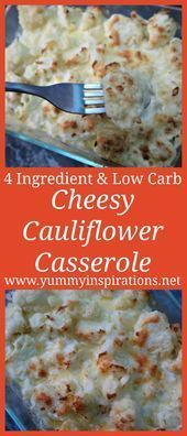 Photo of 4 Ingredient Easy Cheesy Low Carb Cauliflower Casserole Recipe & Video #ketoreci…