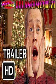 Home Alone Christmas Reunion 2019.Trailer Movie Home Alone Christmas Reunion 2019 Pelangi