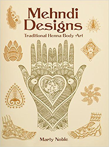 Mehndi Designs Traditional Henna Body Art Dover Pictorial