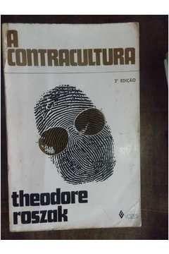 Livro A Contracultura Theodore Roszak Em 2020 Livros E