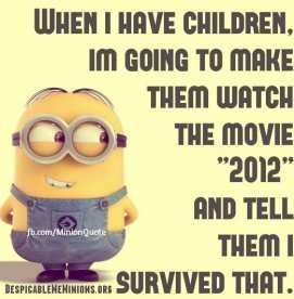 Thursday Minions Funny images of the hour PM, Thursday November 2015 PST) - 10 pics - Minion Quotes