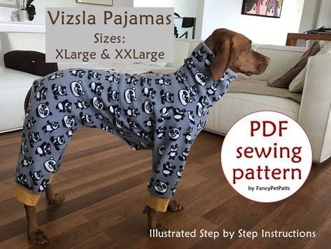 PDF SEWING PATTERN / Vizsla Pajamas - XLarge and XXLarge / Large Dog Pajamas Pattern  /  How To Sew Dog Pajamas / Weimaraner / Pointer Dog