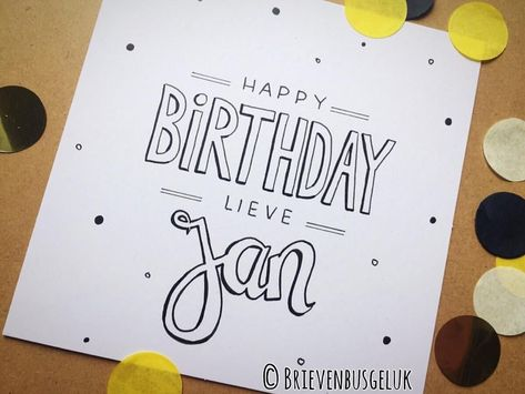48 vind-ik-leuks, 1 reacties - Brievenbusgeluk (@brievenbusgeluk) op Instagram: '• Happy birthday lieve Jan! • © . . #happybirthday #lieve #jan #birthdayboy #happy #birthday…' #happybirthdaysister