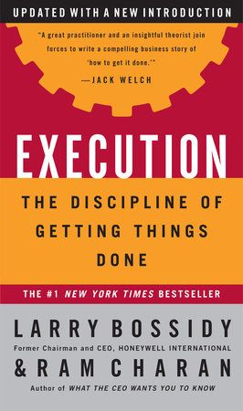 Execution By Larry Bossidy Ram Charan Charles Burck