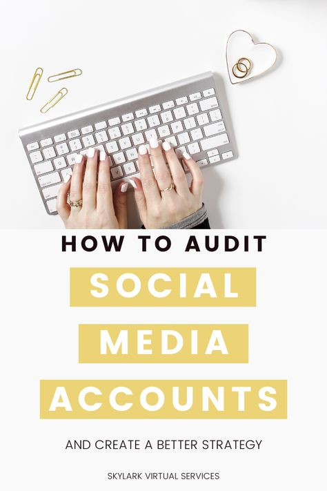 How to Audit Your Social Media Accounts