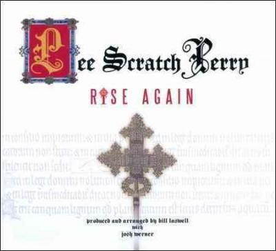 """Lee """"Scratch"""" Perry - Rise Again"""