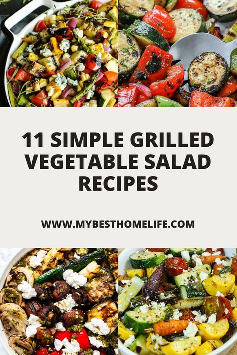 Are you a fan of BBQ and vegetables?  Well these 11 simple grilled vegetable salad recipes are sure to be a hit at your next cookout.  #healthyrecipes #healthyfood #healthyeating #vegetablesalad #vegetablerecipes #vegetabledishes #grilledvegetables #easyrecipe #grillingrecipe #bbqrecipe