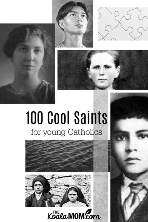 100 Cool Saints Under 35 for Young Catholics • The Koala Mom