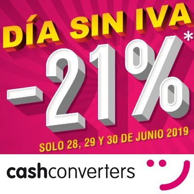 Promoción Días Sin Iva En Cash Converters Promoción Ahorra Seguros