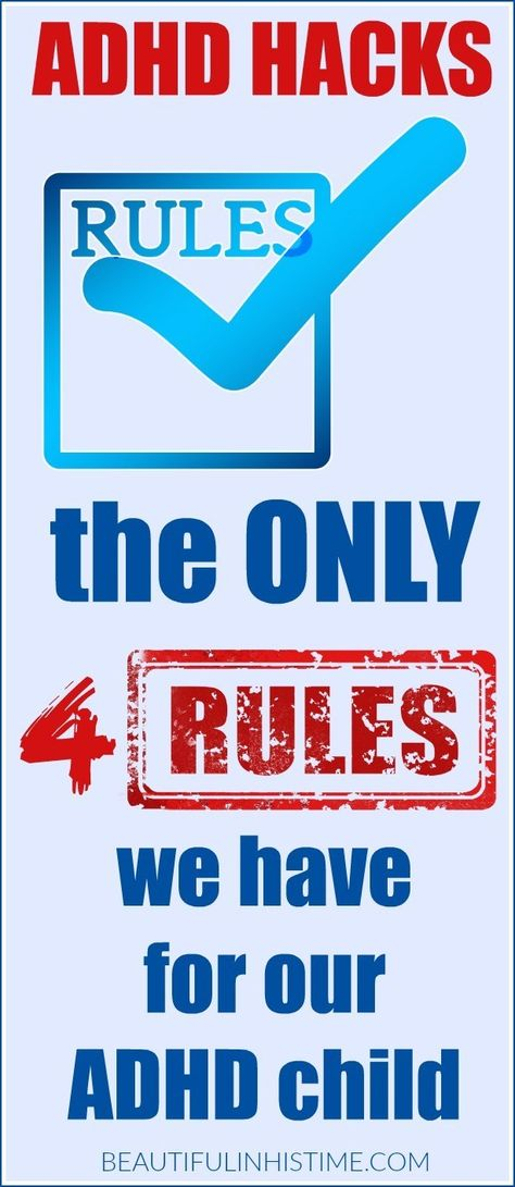 ADHD Hack: the only four rules we have for our ADHD child -