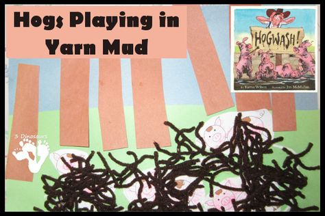 Hogs Playing in Yarn Mud – Karma Wilson - 3Dinosaurs.com