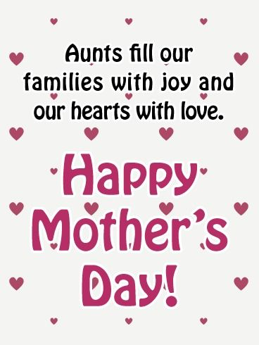 Full Of Joy And Love Happy Mother S Day Card For Aunt Birthday Greeting Cards By Davia Happy Mother S Day Aunt Mother Day Message Happy Mothers Day Messages