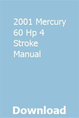 2001 Mercury 60 Hp 4 Stroke Manual Repair Manuals Owners Manuals Manual