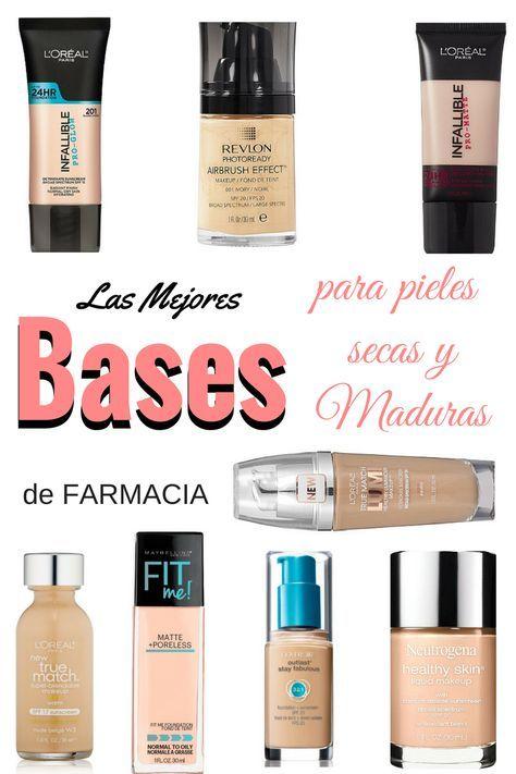 Bases De Farmacia Para Pieles Secas Y Maduras Base De Maquillaje Para Piel Seca Maquillaje Para Pieles Maduras Base De Maquillaje