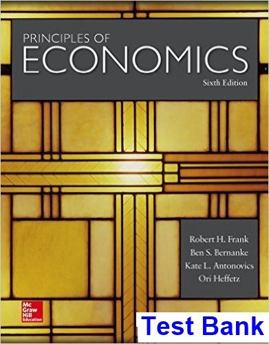 Test Bank For Principles Of Economics 6th Edition By Frank