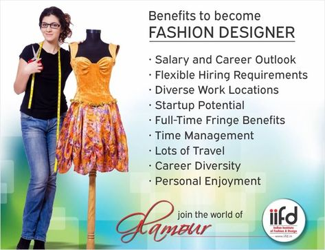 b4c2bd8f657eb Benefits to become Fashion Designer. Join IIFD for Fashion Designing  Courses. For  Admission Process