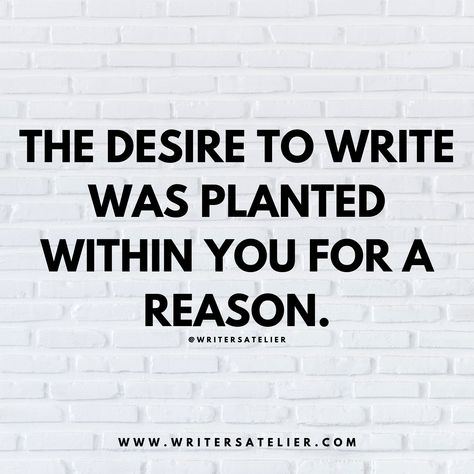 Writing inspiration and motivation by Writer's Atelier. Find more writing resources on the Writer's Atelier website! Book Writing Tips, Writing Resources, Writing Prompts, Creative Writing Inspiration, Writing Websites, Quotes Thoughts, Life Quotes Love, Writer Quotes, Book Quotes