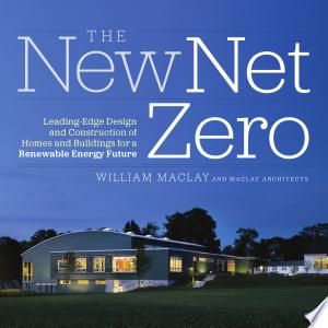 The New Net Zero Pdf Download In 2020 Sustainable Home Green Design Green Building