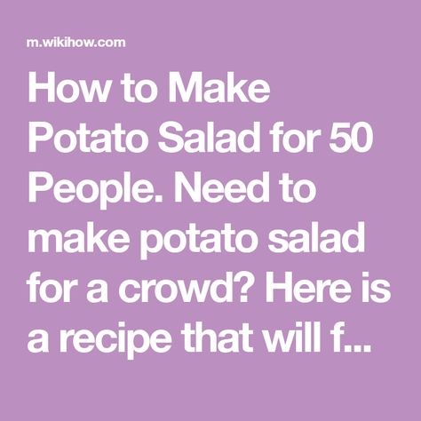 Potato Salad Recipe For 50 Servings