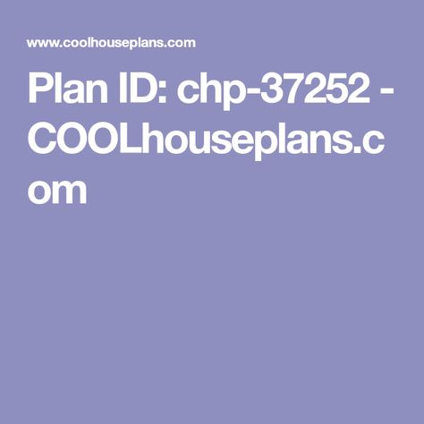 Plan Id Chp 37252 Coolhouseplans Com Best House Plans Country Style House Plans Bungalow Style House Plans