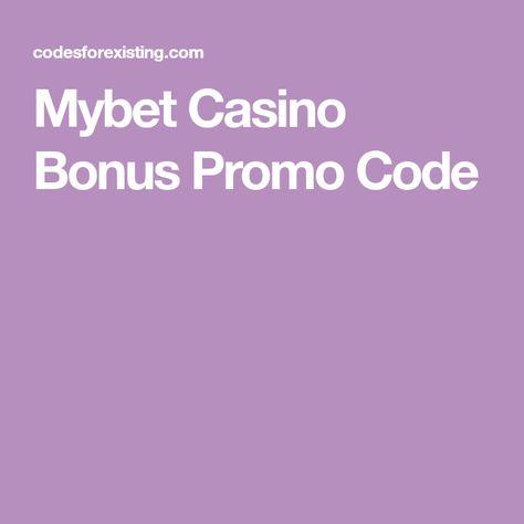 Mybet Casino Bonus Code