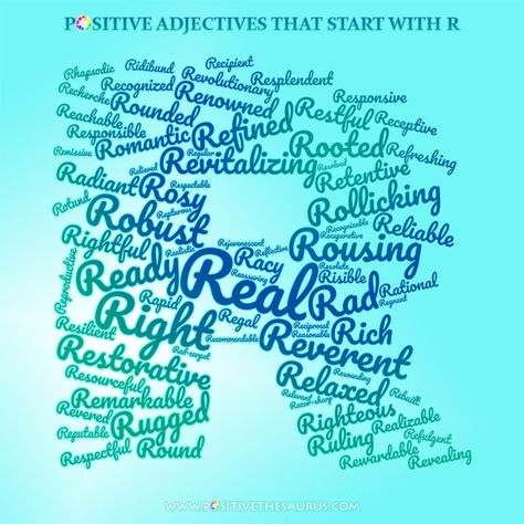 Positive Adjectives That Start With R With Images Positive