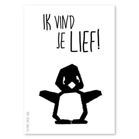 Kaartje Pinguïn Ik vind je lief Ik vind je lief zegt meneer pinguin.... Leuk om boven een ledikantje op te hangen.Ook verkrijgbaar als poster in A4 formaat. Ansichtkaart zwart-wit monochrome