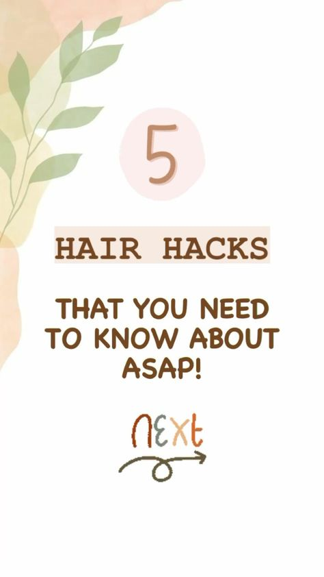 5 Hair Hacks That You Need To Know About ASAP! 💇🏽♀️